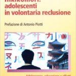 Carla Ricci - Hikikomori: adolescenti in volontaria reclusione